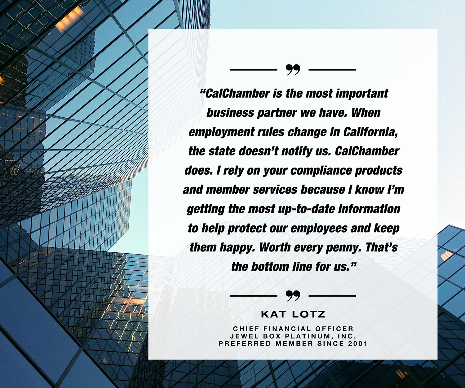 Kat Lotz quote supporting CalChamber