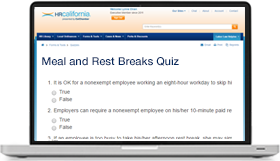 Meal and Rest Breaks Quiz